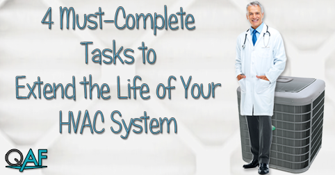 4 Must-Complete Tasks to Extend the Life of Your HVAC System